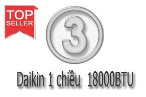 3 máy điều hòa Daikin 1 chiều 18000btu bán tốt nhất
