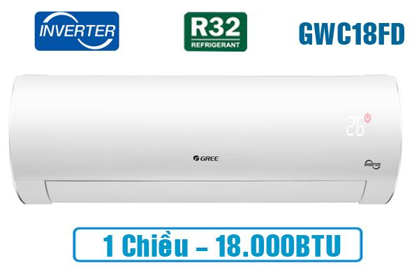 Gree GWC18FD-K6D9A1W, Điều hòa Gree 18000BTU inverter 1 chiều