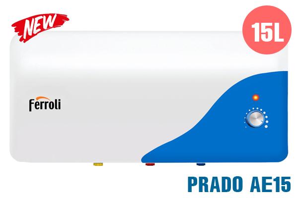PRADO AE15, Bình nóng lạnh Ferroli 15l ngang giá rẻ